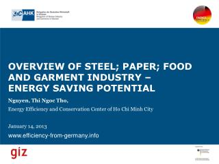 OVERVIEW OF STEEL; PAPER; FOOD AND GARMENT INDUSTRY –  ENERGY SAVING POTENTIAL