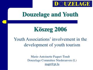 Douzelage and Youth Köszeg 2006