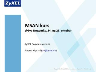MSAN kurs @Eye Networks, 24. og 25. oktober