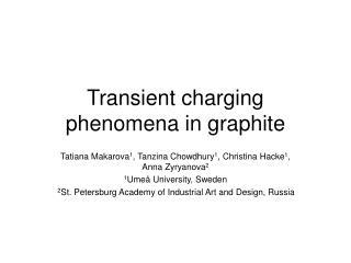 Transient charging phenomena in graphite