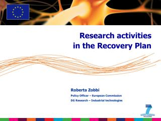 Research activities  in the Recovery Plan