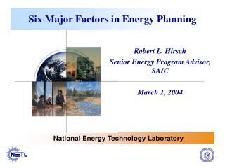 Six Major Factors in Energy Planning