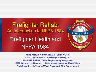 Firefighter Rehab: An Introduction to NFPA 1584
