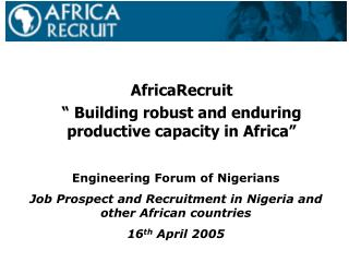 """AfricaRecruit  """" Building robust and enduring productive capacity in Africa"""""""