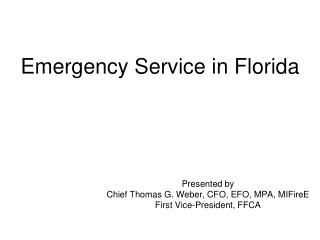 Emergency Service in Florida