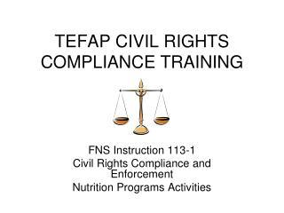 TEFAP CIVIL RIGHTS COMPLIANCE TRAINING