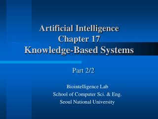Artificial Intelligence Chapter 17 Knowledge-Based Systems