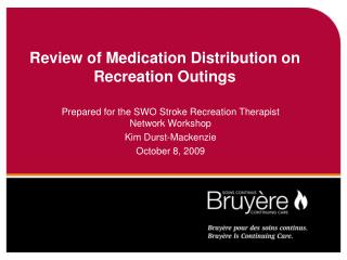 Review of Medication Distribution on Recreation Outings