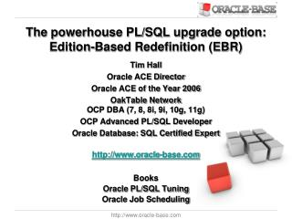 The powerhouse PL/SQL upgrade option: Edition-Based Redefinition (EBR)