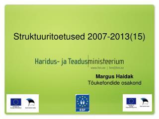 Struktuuritoetused 2007-2013(15)