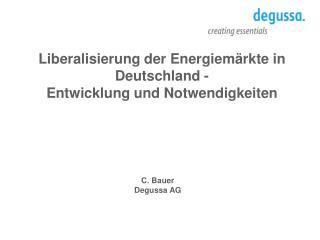 C. Bauer Degussa AG