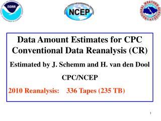 Data Amount Estimates for CPC Conventional Data Reanalysis (CR)