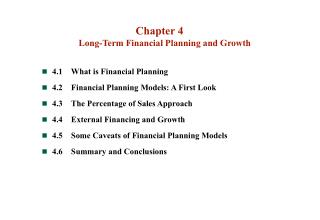 Chapter 4 Long-Term Financial Planning and Growth 4.1	What is Financial Planning