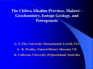 The Chilwa Alkaline Province, Malawi � Geochemistry, Isotope Geology, and Petrogenesis