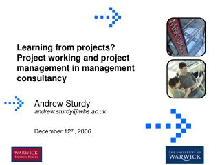 Learning from projects? Project working and project management in management consultancy