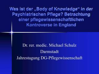 Dr. rer. medic. Michael Schulz Darmstadt Jahrestagung DG-Pflegewissenschaft