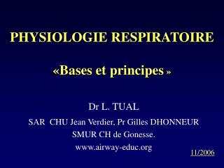 PHYSIOLOGIE RESPIRATOIRE «Bases et principes »