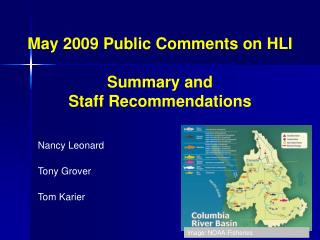 May 2009 Public Comments on HLI Summary and  Staff Recommendations