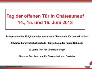 Präsentation der Tätigkeiten der kantonalen Dienststelle für Landwirtschaft
