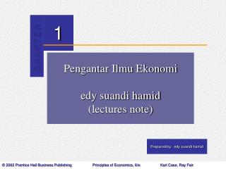 Pengantar Ilmu Ekonomi edy suandi hamid (lectures note)