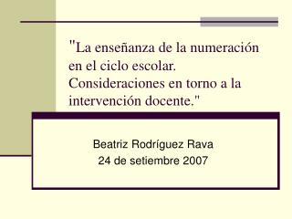 Beatriz Rodríguez Rava 24 de setiembre 2007