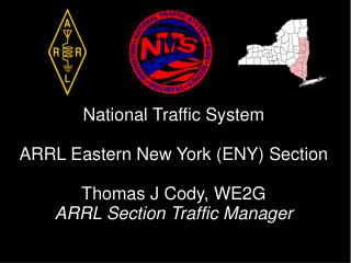 What is the National Traffic System?