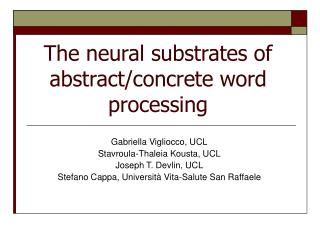 The neural substrates of abstract/concrete word processing