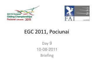 EGC 2011, Pociunai