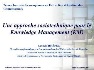 Une approche sociotechnique pour le Knowledge Management (KM)