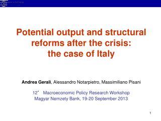 12° Macroeconomic Policy Research Workshop Magyar Nemzety Bank, 19-20 September 2013