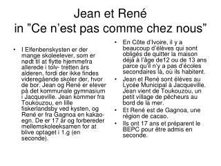 """Jean et René in """" Ce n'est  pas comme  chez  nous"""""""