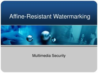Affine-Resistant Watermarking