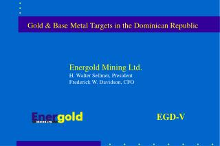 Gold & Base Metal Targets in the Dominican Republic