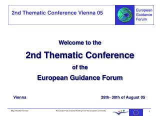 Welcome to the 2nd Thematic Conference of the European Guidance Forum