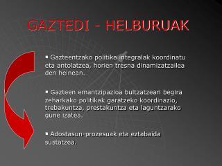 GAZTEDI - HELBURUAK
