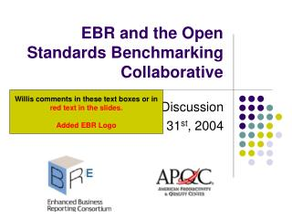 EBR and the Open Standards Benchmarking Collaborative