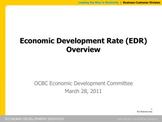 Economic Development Rate (EDR) Overview