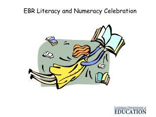 EBR Literacy and Numeracy Celebration