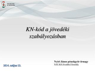 KN-kód a jövedéki szabályozásban