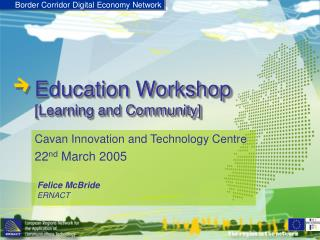 Education Workshop [Learning and Community]