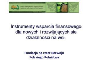 Fundacja na rzecz Rozwoju Polskiego Rolnictwa