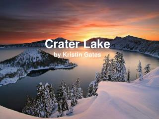 Crater Lake by Kristin Gates