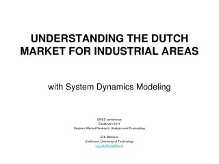 UNDERSTANDING THE DUTCH MARKET FOR INDUSTRIAL AREAS
