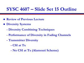 SYSC 4607 – Slide Set 15 Outline