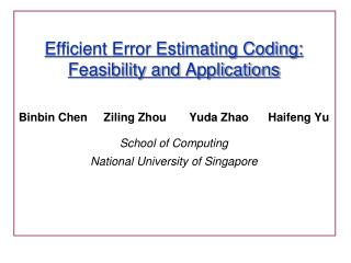 Efficient Error Estimating Coding: Feasibility and Applications