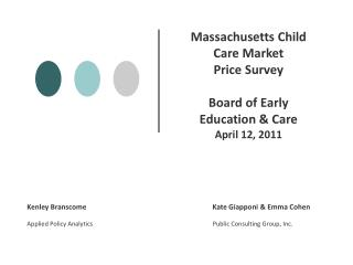 Massachusetts Child Care Market  Price Survey Board of Early Education & Care April 12, 2011