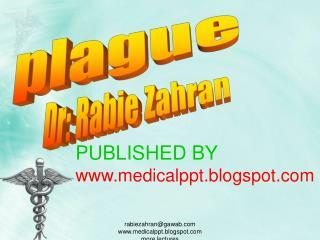 Rabiezahrangawab medicalppt.blogspot more lectures