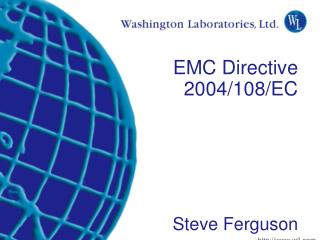 EMC Directive   2004/108/EC Steve Ferguson