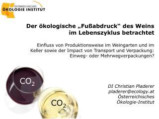 """Der ökologische """"Fußabdruck"""" des Weins im Lebenszyklus betrachtet"""