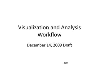 Visualization and Analysis Workflow
